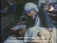 Ángel del Infierno – Madre Teresa de Calcuta
