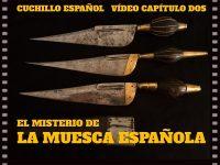 Antiguo Acero Español 2 - El misterio de la muesca española