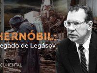 Chernóbil: El Legado de Legásov