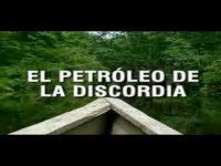 El petróleo de la discordia