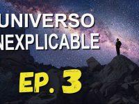 El Universo Inexplicable: Misterios sin Resolver 03 - Misterios del origen de la vida en el Universo