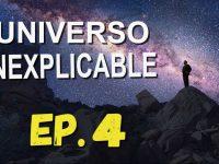 El Universo Inexplicable: Misterios sin Resolver 04 – Misterios de la Física