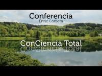 Enric Corbera: La conciencia total