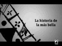 la historia de la mas bella documentos tv