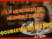 La venganza de Hernán Cortés (En la Línea de Fuego)