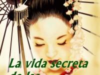 La vida secreta de las geishas (La Noche Temática)
