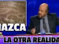 Las líneas de Nazca (La Otra Realidad)