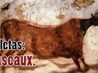 Lascaux, prehistoria del arte