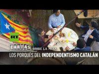Los porqués del independentismo catalán: argumentos a favor y en contra (Cartas sobre la Mesa)