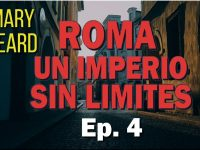 Roma, un imperio sin límites [4/4]
