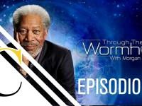 Secretos del Universo con Morgan Freeman – 6. El enigma de los agujeros negros